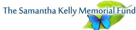 The Samantha Kelly Memorial Fund